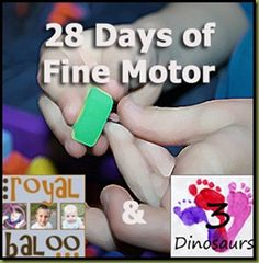 February's challenge from 3 Dinosaurs and Royal Baloo is 28 Days of Fine Motor! We're just wrapping up the 31 Days of Gross Motor Challenge and we're jumping right into the 28 Days of Fine Motor Ch...