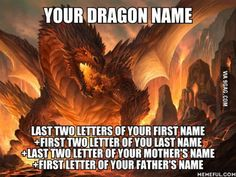 Say your dragon name in the comment