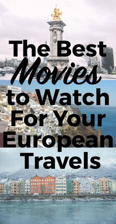 Nice The Best Movies to Watch For Your European Travels... LIFESTYLE // screen delights Check more at http://kinoman.top/pin/624/