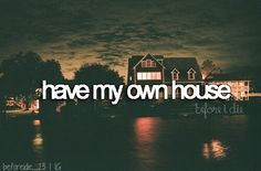 Not yet. I will have a 2 story house that I'll live in with Christopher my husband(he's my boyfriend right now) and my two kids Nyle(a boy two years older than natalie)(made up for now) and Natalie(a girl two years younger than nyle) (made up for now and named after my sister Natalie)