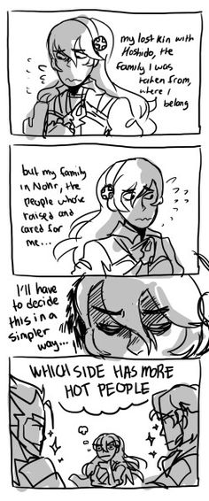 Basically, this is how I chose my side. If Nishiki had been a Nohr character, I would've chosen Nohr. (Fire Emblem: If/Fates humor)