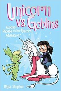 Phoebe and Her Unicorn #3: Unicorn vs. Goblins