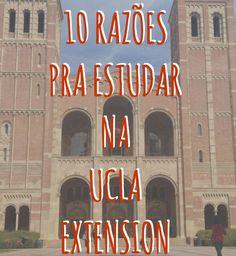 Confira as 10 razões que me levaram a estudar na UCLA Extension
