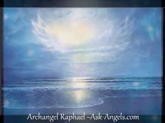 Archangel Raphael : Messages of Healing and Divine Love