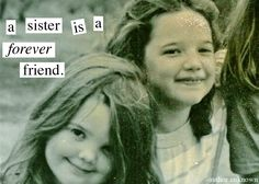 Image detail for -HAPPY BIRTHDAY SISTER: a sister is a forever friend