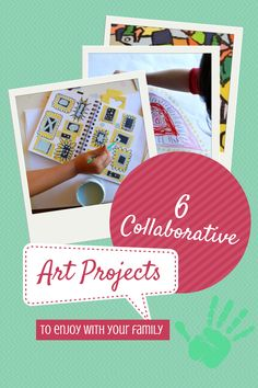 6 Collaborative Art Projects For Families from Rediscovered Families