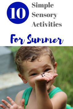 10 Simple Sensory Activities For Summer - Kiddo Korner