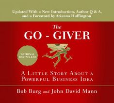 Free eBook The Go-Giver, Expanded Edition: A Little Story About a Powerful Business Idea Author Bob Burg, John David Mann, et al. Free Pdf Books, Free Ebooks, Ebooks Online, Thrawn Star Wars, The Land Of Stories, Books On Tape, All The Bright Places, Rich Dad, John David