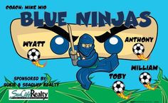 Blue Ninjas B53837  digitally printed vinyl soccer sports team banner. Made in the USA and shipped fast by BannersUSA.  You can easily create a similar banner using our Live Designer where you can manipulate ALL of the elements of ANY template.  You can change colors, add/change/remove text and graphics and resize the elements of your design, making it completely your own creation.