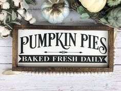 """Pumpkin Pie Wood Sign 9x20"""" White White Pumpkins, Painted Pumpkins, Fall Pumpkins, Fall Wood Signs, Fall Signs, Wooden Signs, Black Chalk Paint, Thanksgiving Signs, Holiday Signs"""