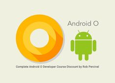 87% Off Coupon - Complete Android O Developer Course Discount by Rob Percival   87% Off Coupon Code for Complete Android O Developer Course Discount by Rob Percival - Become an Up to Date Android O Developer with This comprehensive 37 Hour Course From the World's Top Online Course Instructor Rob Percival.  My name's Rob Percival maker of the world's top of the line web based coding courses andI've composed The Complete Android N Developer Course particularly for YOU.  Get it with 87%…
