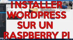 Tutoriel |Installer Wordpress sur un Raspberry Pi |HD Français…