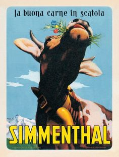 Vintage Italian Posters ~ #Italian #vintage #posters ~ The advertisement of the corned beef Simmental in the 50s