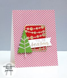 Card by Jean Manis. Reverse Confetti stamp set: Seasonal Sentiments. Confetti Cuts: Branch Out, Mini Circle Garland, and Class Act. Christmas card.