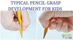 Typical Pencil Grasp Development for Writing via @growhandsonkids