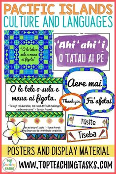 Pacific Islands Culture and Languages. Create an engaging and inclusive classroom environment while introducing the languages of Samoa, Tonga, the Cook Islands, Fiji, Niue, Tokelau and Tuvalu. This Pacific Islands Classroom Display Bundle features posters, classroom labels, flash cards, and a collaborative poster to ensure you provide your Polynesian and Melanesian (Fijian) students with a classroom environment that positively reflects their culture.