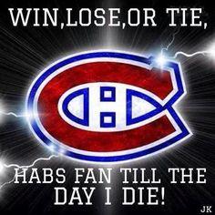 Habs fan till the day I die!: