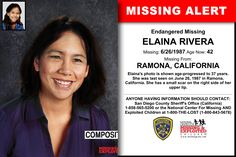 ELAINA RIVERA, Age Now: 42, Missing: 06/26/1987. Missing From RAMONA, CA. ANYONE HAVING INFORMATION SHOULD CONTACT: San Diego County Sheriff's Office (California) 1-858-565-5200.
