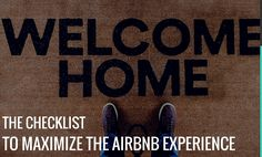 The Checklist To Maximize The Airbnb Experience | Guesty Blog