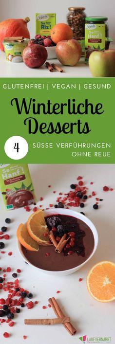 4 gesunde Rezepte für winterliche Desserts ohne Soja, Gluten und vegan. So bleibst du auch im Winter fit & zufrieden bei vollem Genuss. Mit Sojade Bio.
