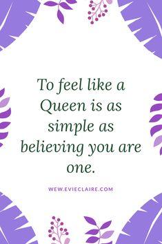 Be A Queen Queen, Believe In You, Girl Power, My Girl, Feelings, Simple
