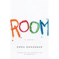 Room by Emma Donoghue - another one that haunted me but I loved it! I think it would make a great movie. Room Emma Donoghue, Books To Read, My Books, Roman, Historical Fiction, Great Books, Reading Lists, Book Worms