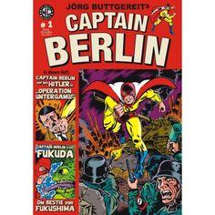Berlins einzig wahrer Held ist zurück. Captain Berlin kämpft sich durch die Comics von Jörg Buttgereit.  https://www.facebook.com/notregout