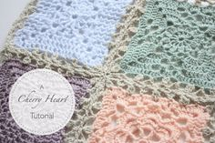 Cherry Heart: Lacy Blanket Join How to make a Lacy Join for Blanket Squares - Tutorial
