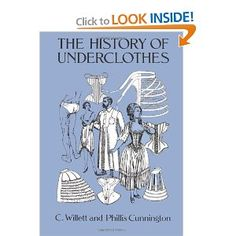 The History of Underclothes (Dover Fashion and Costumes) (9780486271248): C. Willett Cunnington, PhiIlis Cunnington: Books