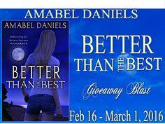 Tome Tender: Amabel Daniels' Better Than the Best Blast & Givea...