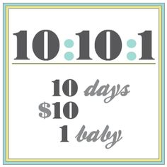 Operation {#Adoption} 10:10:1 - {10 Days, $10, 1 Baby}  Help bring our baby girl home $10 at a time!