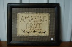 Primitive Amazing Grace Stitchery Hand Made | eBay