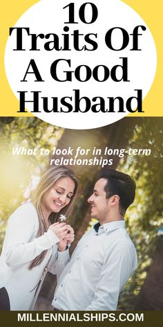 What Makes A Good Husband? 10 Traits of A High-Quality Man - Millennialships Dating Relationship Struggles, Marriage Relationship, Toxic Relationships, Good Marriage, Marriage Advice, Dating Advice, Get A Boyfriend, Qoutes About Love, Dating Tips For Women