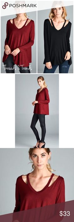 """All Day Strappy Top A fresh new look to the long sleeve Top. Strappy is trending with this unique twist to the V neckline top. Made of rayon and spandex.                                         Colors black & burgundy.                                  Small bust 34"""" Length 27""""  Medium Bust 36"""" Length 27""""  Large Bust 38"""" Length 27"""" fabric stretches an extra 2 inches . Threads & Trends Tops"""