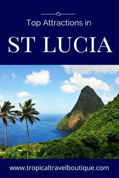 If you are traveling to the Caribbean island of St Lucia, here are some of the best things to do!