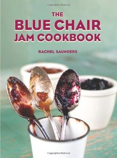 Not your grandma's jam book, Blue Chair Fruit: Jam, Jelly & Marmalade is the definitive jam book of the 21st century approaching the nostalgic preserving kitchen with a modern sustainable eye. Author Rachel Saunders is the owner of the Bay Area's artisanal jam producer, Blue Chair Fruit.