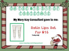 Its a Satin Lips discount day!  12daysofChristmas #Sale #Skincare #Makeup #MaryKay Through my business only. See my FB page for daily deals through 12/15/15. 12 days of Christmas | Mary Kay | Skin Care | Makeup | Gifts