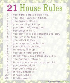 Every home needs family house rules. Here are 21 basic family house rules that are simple, straightforward and get right to the point. Gentle Parenting, Parenting Advice, Kids And Parenting, Parenting Styles, Peaceful Parenting, Rules For Kids, Kids House Rules, House Ideas, Chores For Kids By Age