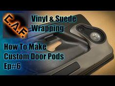 Fiberglass Door Panels Pods - Video Step 6 Wrapping Vinyl and Suede How To Fiberglass, Fiberglass Resin, Interior Car Wash, Custom Car Interior, Car Audio Installation, Custom Consoles, Car Sounds, Door Panels, Diy Car