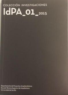 Idpa-01, 2015 / [dirección Juan José Vázquez Avellaneda; coordinación José Enrique López-Canti Morales] http://encore.fama.us.es/iii/encore/record/C__Rb2680080?lang=spi