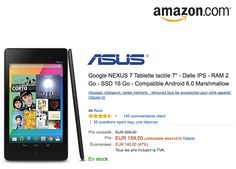 PROMOTION CHEZ AMAZON : GOOGLE NEXUS 7 TABLETTE TACTILE Android 7 » DALLE IPS – RAM 2 GO – SSD 16 GO – COMPATIBLE ANDROID 6.0 MARSHMALLOW