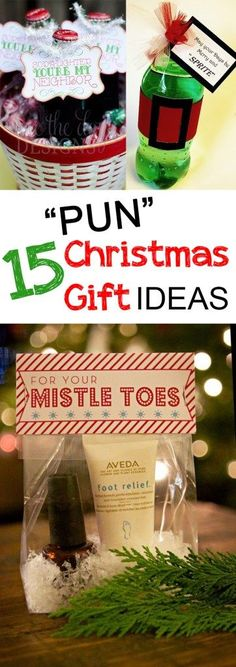 "15 Pun Christmas Gift Ideas- creative ""Punny"" Christmas Gift ideas that aren't cheesy.  Perfect for neighbor Christmas gifts and more!"