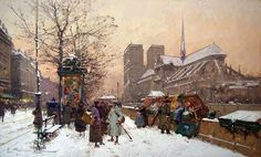 Notre Dame in Winter-Eugene Galien Laloue (1854-1941)