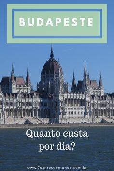 Budapeste, orçamento, planejamento, Hungria, custo, dinheiro, viagem, mochilão