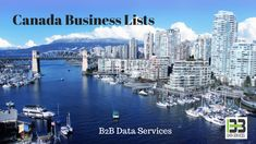 Best Canada Business Directory | B2B Data Services Applying well-customized Canada Mailing List in the promotional activities can enhance the number of clicks and responses. B2B Data Services provides well-researched and highly customized Canada Mailing List. #best #canada #business #directory #lists