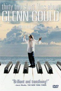 Thirty Two Short Films About Glenn Gould / ML DVD 236 / http://catalog.wrlc.org/cgi-bin/Pwebrecon.cgi?BBID=11630313