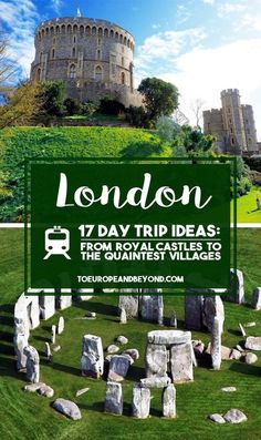 An exhaustive and diverse list of day trips from London, including castles, seafront walks, quaint villages and exciting cities.
