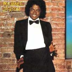 <b>Michael Jackson, 'Off The Wall'</b> Epic. Wall-to-wall disco gold from the peak of Jacko's 'definitely still black' phase, 'Off The Wall' set Michael up to become the world's biggest funk pop superstar. Pop Albums, Best Albums, Music Albums, Paul Mccartney, Lps, Stevie Wonder, Michael Jackson Album Covers, Michael Jackson Poster, Album Covers