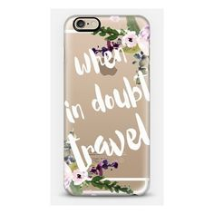 iPhone 6 Plus/6/5/5s/5c Case - WHEN IN DOUBT - TRAVEL by Monika... ($40) ❤ liked on Polyvore featuring accessories and tech accessories