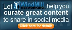 Let Windmill Networking help you curate great social media content to share